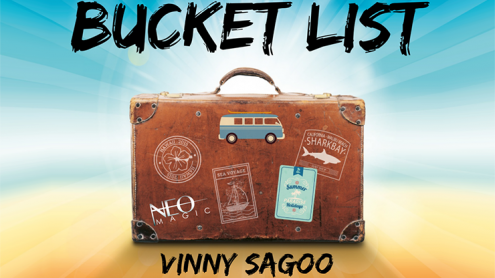Bucket List (Gimmicks and Online Instructions) by Vinny Sagoo - Trick