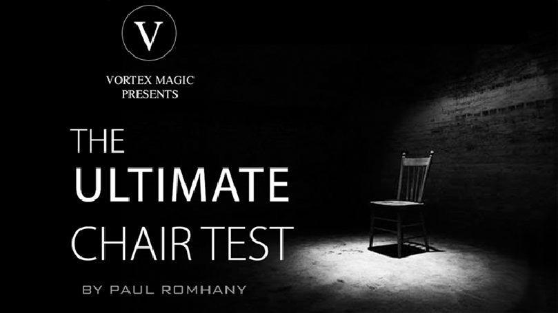 Vortex Magic Presents Ultimate Chair Test (Gimmicks and Online Instructions) by Paul Romhany - Trick