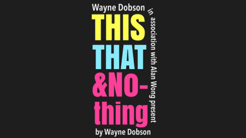 THIS THAT & NOTHING (Gimmick and Online Instructions) by Wayne Dobson and Alan Wong - Trick