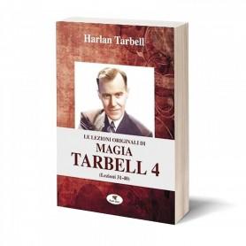 Le Lezioni Originali di Magia Tarbell 4 (Lezioni 31-40)