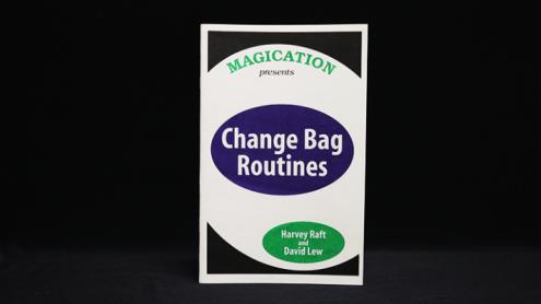 Change Bag Routines by Harvey Raft & David Lew - Trick
