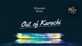 The Vault - Out of Karachi by Shazam Khan Mixed Media DOWNLOAD