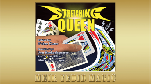 The Stretching Queen (Gimmicks and Online Instruction) by Peter Kane, Racherbaumer, Castilon and Johnson - Trick