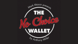 No Choice Wallet (Gimmick and Online Instructions) by Tony Miller and Mark Mason - Trick