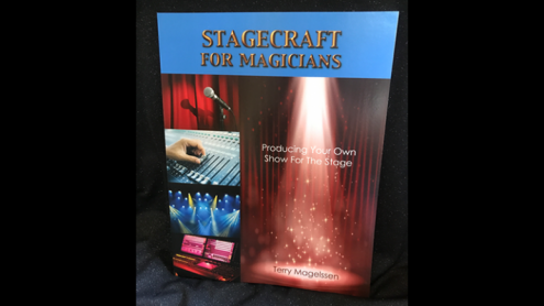 Stagecraft For Magicians: Producing Your Own Show For The Stage by Terry Magelssen  - Book