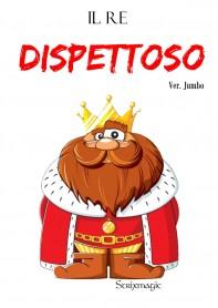 Il Re Dispettoso