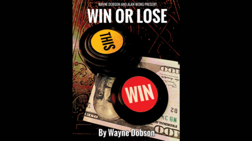 WIN OR LOSE by Wayne Dobson and Alan Wong - Trick