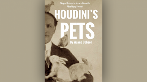 Houdini's Pets by Wayne Dobson & Alan Wong - Trick