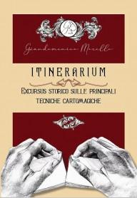 ITINERARIUM di Giandomenico Morello - Libro
