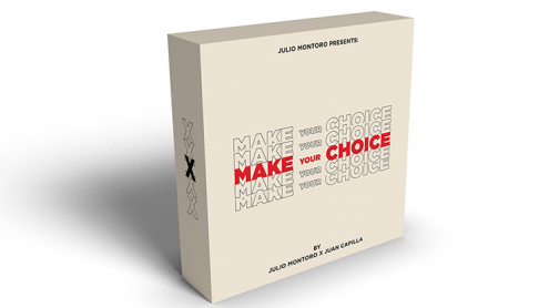 MAKE YOUR CHOICE (Gimmicks and Online Instruction) by Julio Montoro and Juan Cap