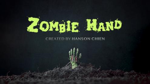 Hanson Chien Presents ZOMBIE HAND (2021 VERSION) by Hanson Chien & Bob Farmer - Trick